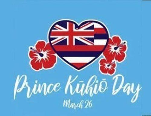 Celebrating Prince Kuhio Day!