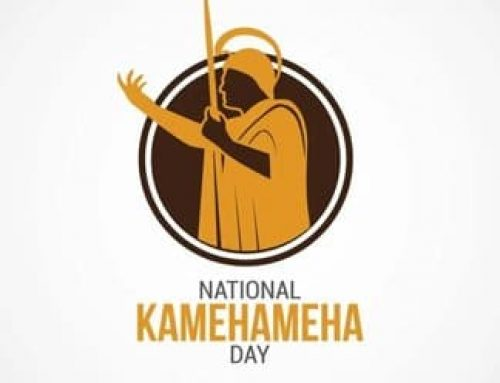 Office Closed on June 11 for Kamehameha Day. Celebrate the unity of the Hawaiian Islands